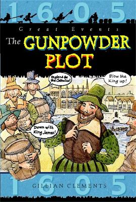 The Gunpowder Plot - Clements, Gillian