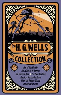 The H. G. Wells Collection - Wells, H. G.