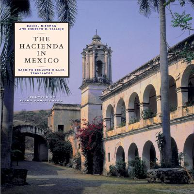The Hacienda in Mexico - Nierman, Daniel