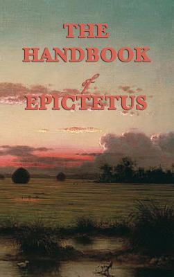 The Handbook - Epictetus, Epictetus