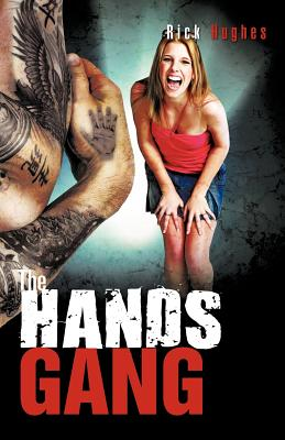 The Hands Gang - Hughes, Rick