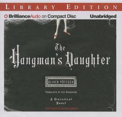 The Hangman's Daughter - Potzsch, Oliver