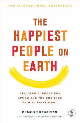 The Happiest People on Earth - Sherrill, John, and Shakarian, Demos, and Sherrill, Elizabeth