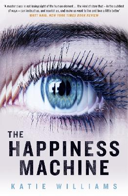 The Happiness Machine - Williams, Katie