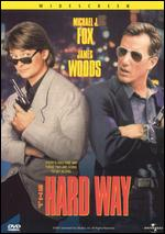The Hard Way - John Badham