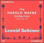 The Harold Wayne COLLECTION Vol. 36: Leonid Sobinov