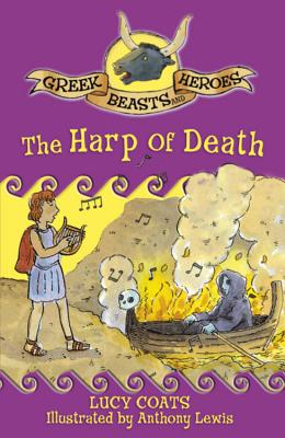 The Harp of Death - Coats, Lucy, and Lewis, Anthony (Illustrator)
