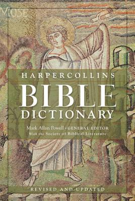 The HarperCollins Bible Dictionary - Powell, Mark Allan