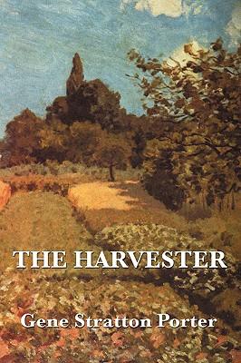 The Harvester - Porter, Gene Stratton