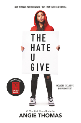 The Hate U Give Movie Tie-In Edition - Thomas, Angie, and Giovanni, Nikki (Foreword by)