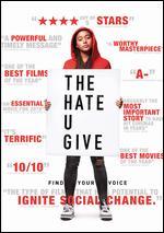 The Hate U Give - George Tillman, Jr.