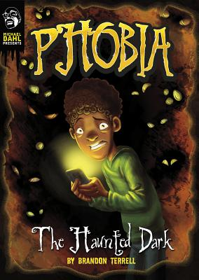 The Haunted Dark: A Tale of Terror - Terrell, Brandon