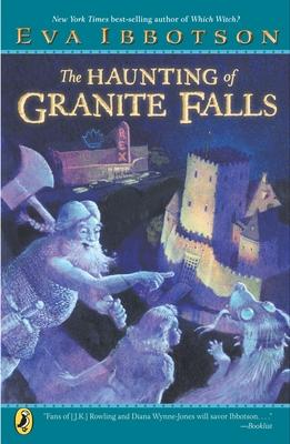 The Haunting of Granite Falls - Ibbotson, Eva