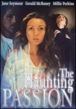 The Haunting Passion - John Korty