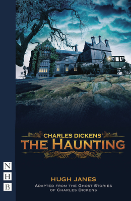 The Haunting - Janes, Hugh, and Dickens, Charles (Other primary creator)
