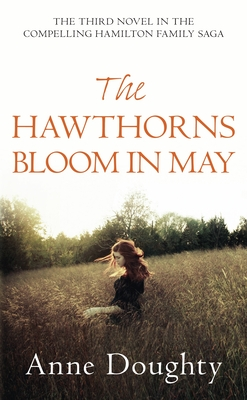 The Hawthorns Bloom In May - Doughty, Anne