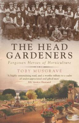 The Head Gardeners - Musgrave, Toby