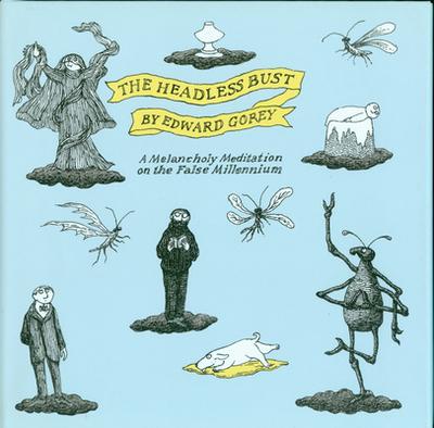 The Headless Bust: A Melancholy Meditation for the False Millennium -