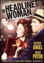 The Headline Woman - William Nigh