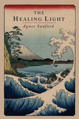 The Healing Light - Sanford, Agnes