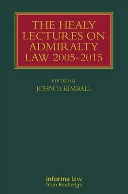 The Healy Lectures: 2005-2015 - Kimball, John (Editor)