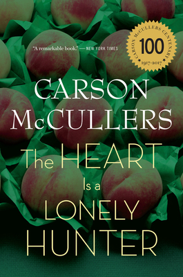 The Heart Is a Lonely Hunter - McCullers, Carson
