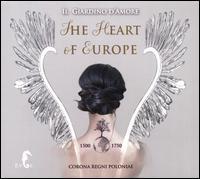 "The Heart of Europe - Il Giardino D'amore Vocal Ensemble; Vocal Quartet ""Tempus""; Il Giardino D'amore; Stefan Plewniak (conductor)"