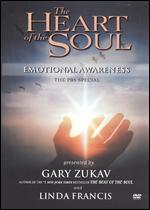 The Heart of the Soul: Emotional Awareness with Gary Zukav