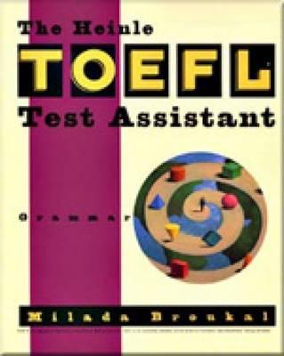 The Heinle TOEFL Test Assistant: Grammar - Broukal, Milada