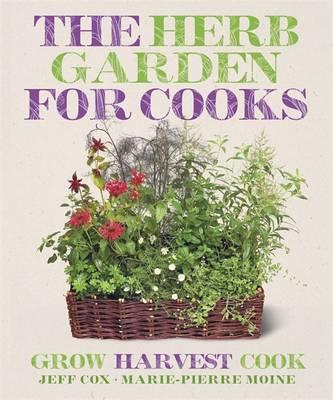 The Herb Garden for Cooks - Cox, Jeff