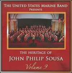 The Heritage of John Philip Sousa, Vol. 9