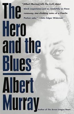 The Hero and the Blues - Murray, Albert
