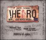 The Hero: The Rock Opera