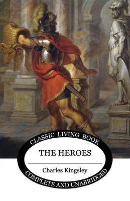 The Heroes - Kingsley, Charles