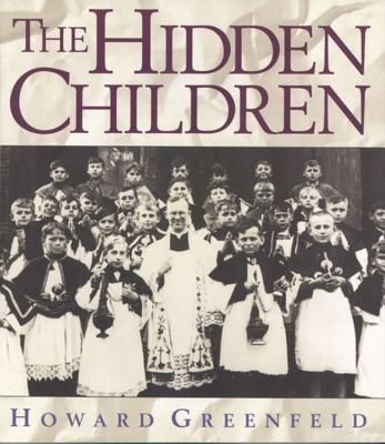 The Hidden Children - Greenfeld, Howard
