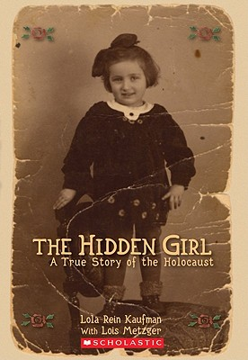 The Hidden Girls: A True Story of the Holocaust - Kaufman, Lola Rein