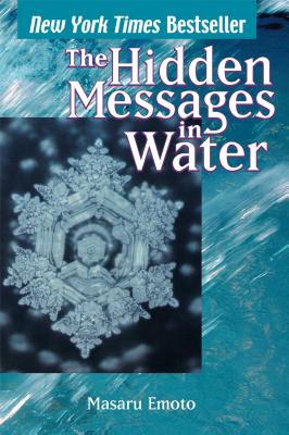 The Hidden Messages in Water - Emoto, Masaru