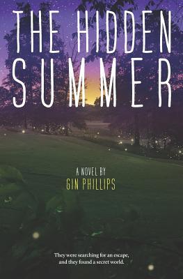 The Hidden Summer - Phillips, Gin