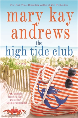 The High Tide Club - Andrews, Mary Kay