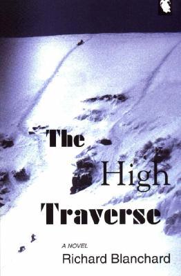 The High Traverse - Blanchard, Richard