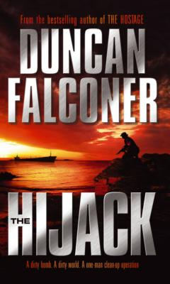 The Hijack - Falconer, Duncan