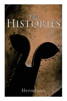 The Histories - Herodotus, and Rawlinson, George