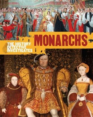 The History Detective Investigates: Monarchs - Adams, Simon