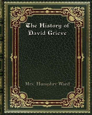 The History of David Grieve - Ward, Mrs Humphry