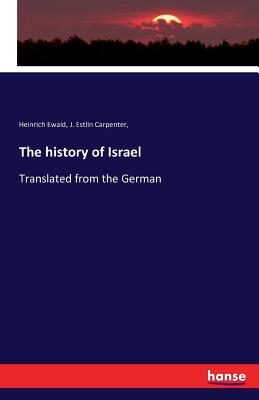 The History of Israel - Ewald, Heinrich