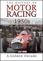 The History of Motor Racing: 1950's - A Golden Decade - Neville Hay