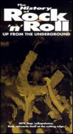 The History of Rock 'n' Roll: Up from the Underground