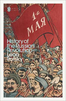 The History of the Russian Revolution - Trotsky, Leon, and Eastman, Max (Translated by)