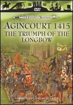 The History of Warfare: Agincourt 1415