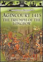 The History of Warfare: Agincourt 1415